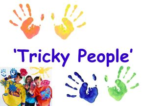 'Tricky People'